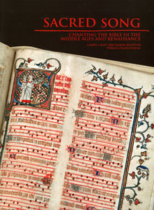 SACRED SONG - CHANTING THE BIBLE IN THE MIDDLE AGES AND RENAISSANCE